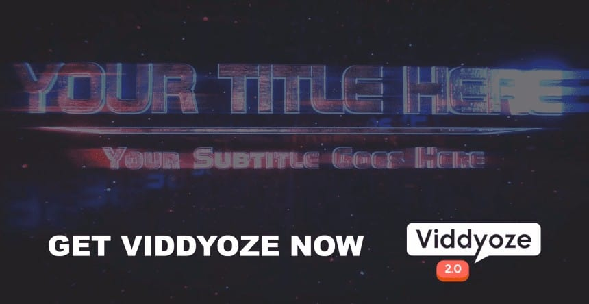 Get Viddyoze and create professional videos, viddyoze review