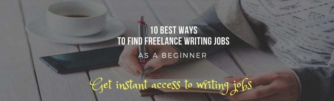 10 best ways to find freelance writing jobs